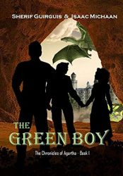 The Chronicles of Agartha: Book 1 – The Green Boy