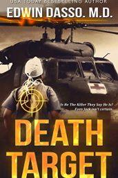 Death Target: A Jack Bass, MD, Thriller (Jack Bass Black Cloud Chronicles Book 2) - ASIN B084SFN2M1