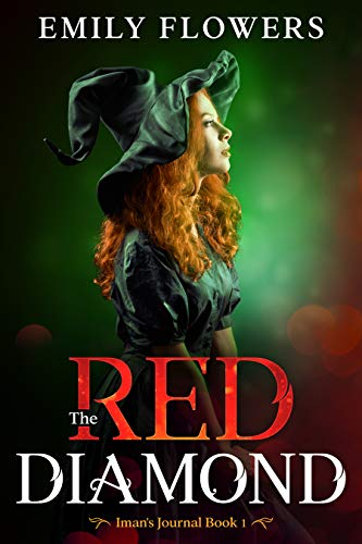 The Red Diamond (Iman's Journal Book 1) - ASIN B089J1X2K8