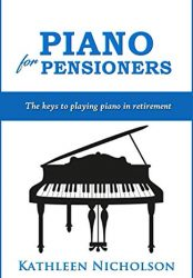 Piano For Pensioners: The Keys to Playing Piano in Retirement
