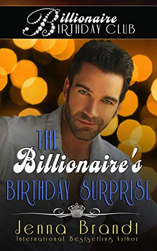 The Billionaire's Birthday Surprise (Billionaire Birthday Club Book 4) - ASIN B08FSWTWH6