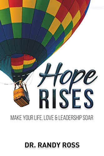 Hope Rises: Make Your Life, Love & Leadership Soar - ASIN B08FXVYBFP