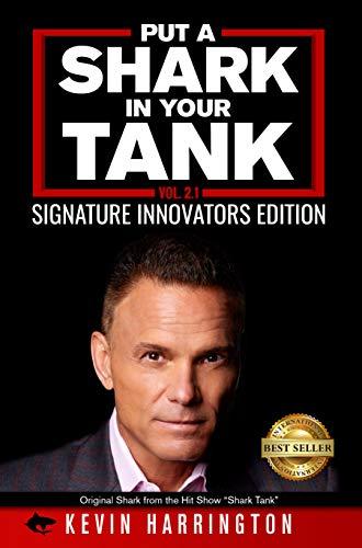 Put a Shark in Your Tank : Signature Innovators Edition - Volume 2.1 - ASIN B08G66VP8K