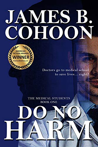 Do No Harm (The Medical Students Book 1) - ASIN B089LKW8ZF