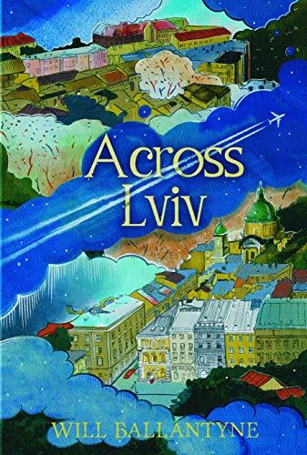 Across Lviv - ASIN B08HJ8SGR4