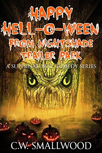 Happy Hell-o-ween From Nightshade Trailer Park - ASIN B072PQLCG8