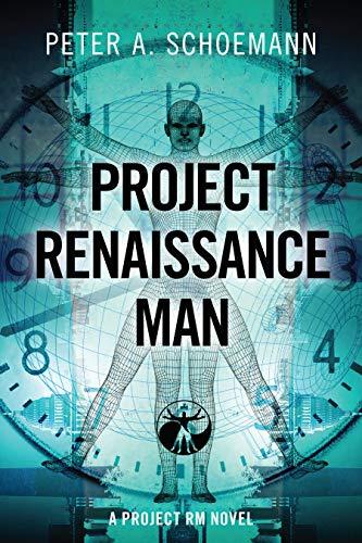 PROJECT RENAISSANCE MAN: A PROJECT RM NOVEL - ASIN B07BZ4V3JW