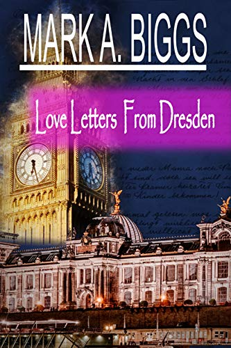 Love Letters From Dresden - Art?rius series Book 1 - ASIN B07T1PQYCG