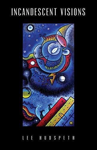 Incandescent Visions - ASIN B082VJMNQV