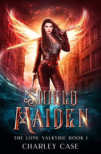 Shield Maiden (The Lone Valkyrie Book 1) - ASIN B085VDLVY4