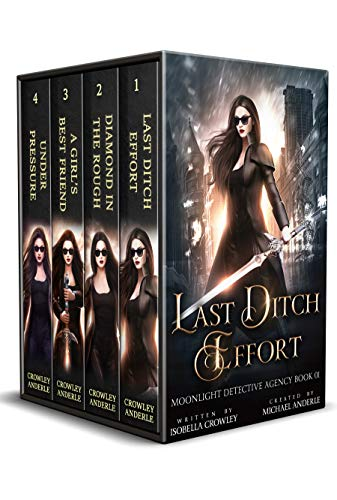 Moonlight Detective Agency Complete Series Boxed Set: Last Ditch Effort, Diamond in the Rough, A Girl's Best Friend, and Under Pressure - ASIN B08JRYW3JD